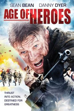 Age of Heroes movie poster.