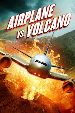 Airplane vs. Volcano movie poster.