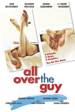All Over the Guy movie poster.