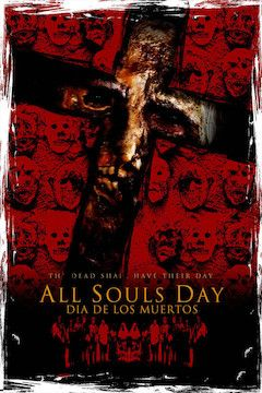 All Souls Day movie poster.