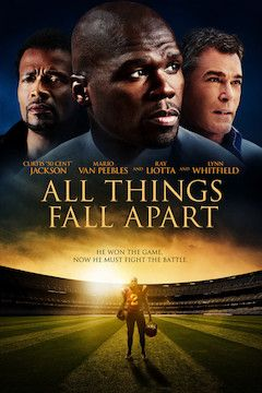 All Things Fall Apart movie poster.