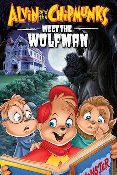 Alvin and the Chipmunks Meet the Wolfman movie poster.