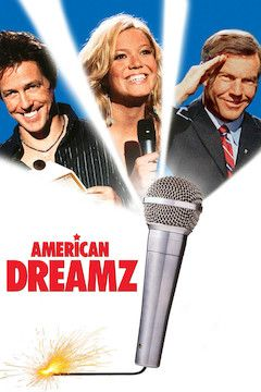 American Dreamz movie poster.