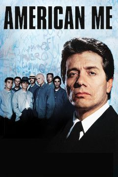 American Me movie poster.