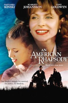 Poster for the movie An American Rhapsody