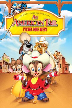 An American Tail: Fievel Goes West movie poster.