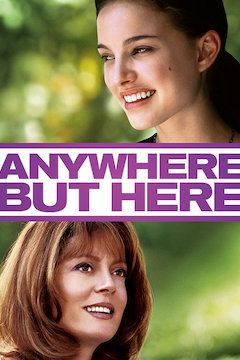 Anywhere But Here movie poster.