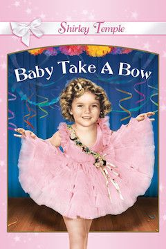 Poster for the movie Baby, Take a Bow