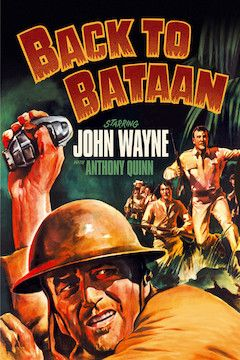 Back to Bataan movie poster.