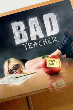 Bad Teacher movie poster.