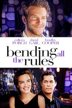 Bending All the Rules movie poster.