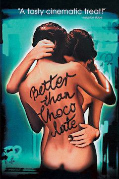 Poster for the movie Better Than Chocolate
