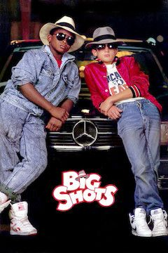 Poster for the movie Big Shots