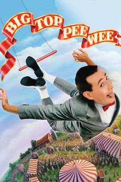 Big Top Pee-Wee movie poster.