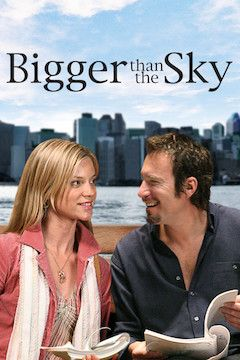 Bigger Than the Sky movie poster.