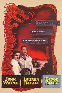 Blood Alley movie poster.