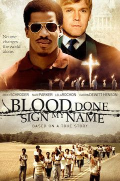 Blood Done Sign My Name movie poster.