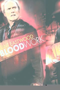 Blood Work movie poster.
