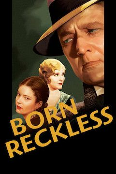 Born Reckless movie poster.