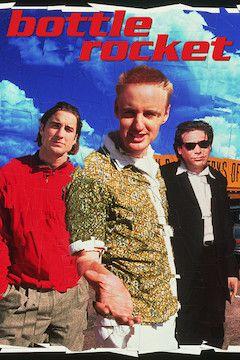 Bottle Rocket movie poster.