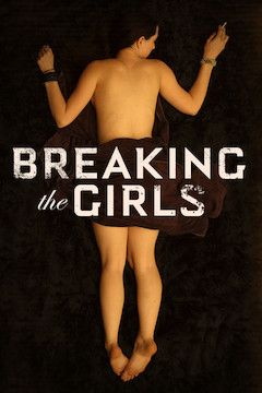Breaking the Girls movie poster.