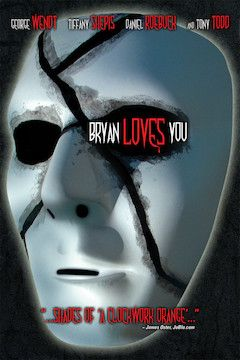 Bryan Loves You movie poster.