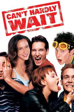Can't Hardly Wait movie poster.