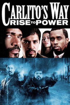 Carlito's Way: Rise to Power movie poster.