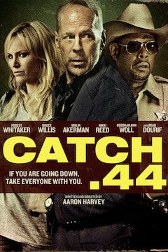 Catch .44 movie poster.