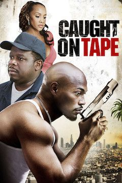 Caught on Tape movie poster.