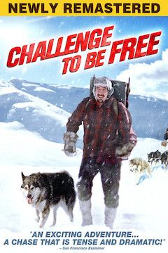 Challenge to Be Free movie poster.