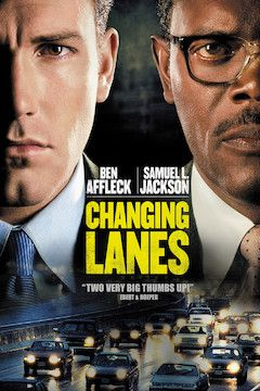 Changing Lanes movie poster.