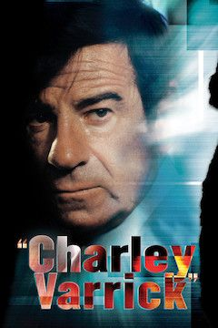 Charley Varrick movie poster.