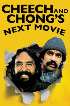 Cheech and Chong's Next Movie movie poster.