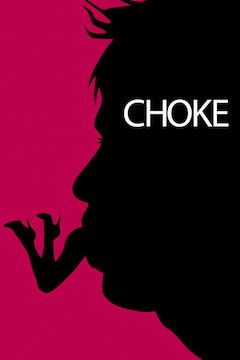 Choke movie poster.