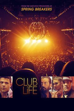Poster for the movie Club Life