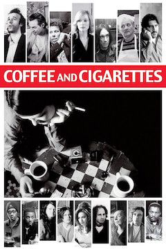 Coffee and Cigarettes movie poster.