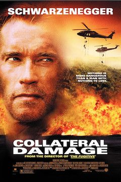 Collateral Damage movie poster.