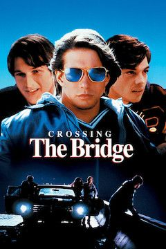 Crossing the Bridge movie poster.