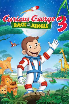 Curious George 3: Back to the Jungle movie poster.