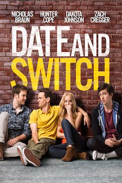 Date and Switch movie poster.