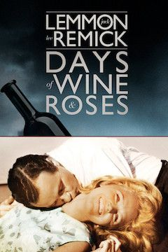 Days of Wine and Roses movie poster.