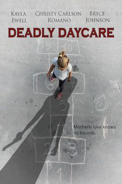Deadly Daycare movie poster.