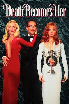 Death Becomes Her movie poster.