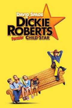 Dickie Roberts: Former Child Star movie poster.