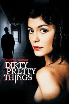 Poster for the movie Dirty Pretty Things