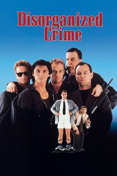 Disorganized Crime movie poster.