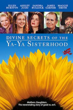 Poster for the movie Divine Secrets of the Ya-Ya Sisterhood