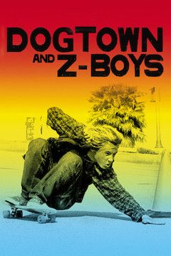 Dogtown and Z-Boys movie poster.