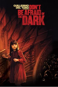 Don't Be Afraid of the Dark movie poster.